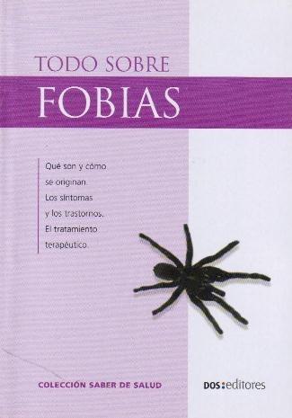 todo sobre fobias