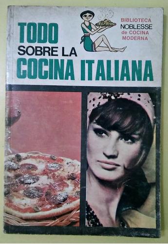 todo sobre la cocina italiana yves de saint pierre