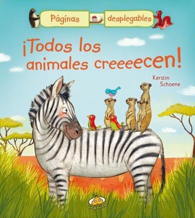 ¡todos los animales creeeecen!(libro infantil y juvenil)