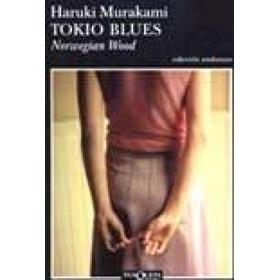 Tokio Blues. [ Haruki Murakami ]. Ed. Tusquets