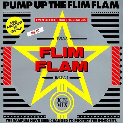 tolga  flim flam  balkan - pump up the flim flam vinil 12
