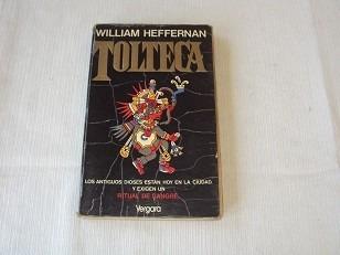 tolteca - william heffernan