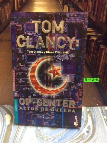 tom clancy. op center actos de guerra