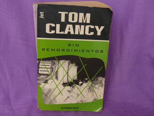 tom clancy, sin remordimientos, plaza & janés editores.