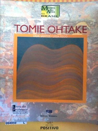 tomie ohtake mestres das artes no brasil ligia santos rego