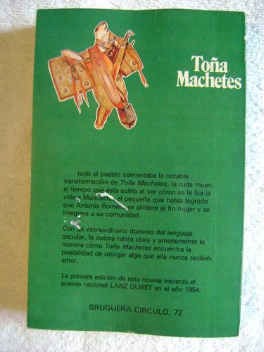 toña machetes - margarita lópez portillo