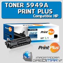 Toner Para Hp 49a Negro Q5949a Print Plus + Rendimiento