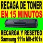 Recarga De Toner Samsung Mlt-d101s En 15 Minutos Y Sale Prob