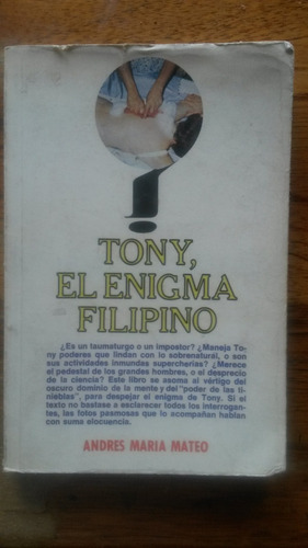 tony el enigma filipino