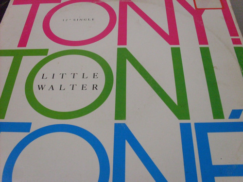 tony tony tone - little walter