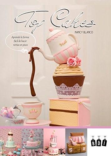 top cakes, nancy blanco, boutique de ideas