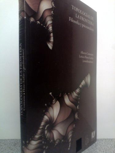 topologias de la frontera: constante. flores. 9786079508067
