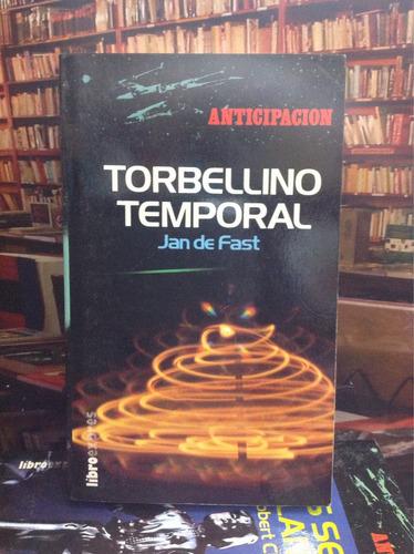 torbellino temporal. jan de fast. ciencia ficción. novela