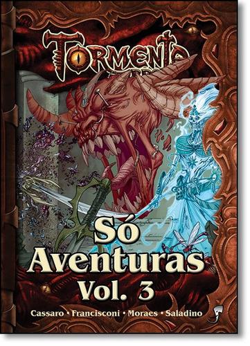 tormenta: lendas antigas, vilões ancestrais! - só aventura