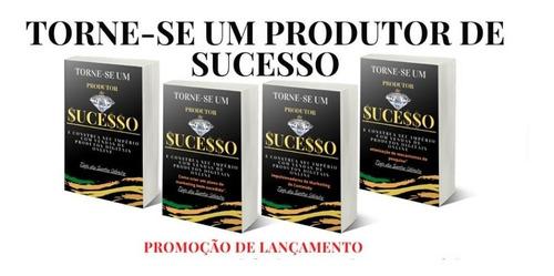 torne-se um produtos de sucesso