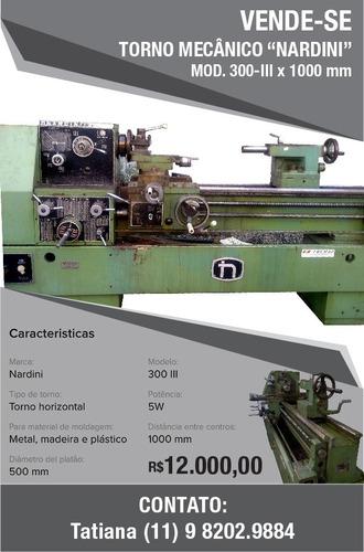 torno mecânico nardini mod. 300-iii x 1000 mm