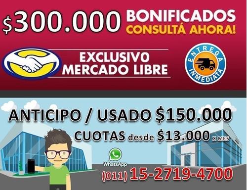 toro 1.8 4x2 at 0km entrega inmediata $150.000 cuota fija m-