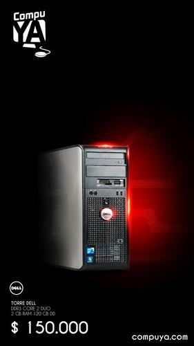 torre dell core 2 duo / 2gb de ram / dd de 80gb envio gratis