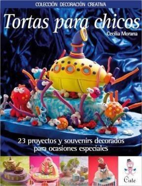 tortas para chicos, cecilia morana, boutique de ideas #