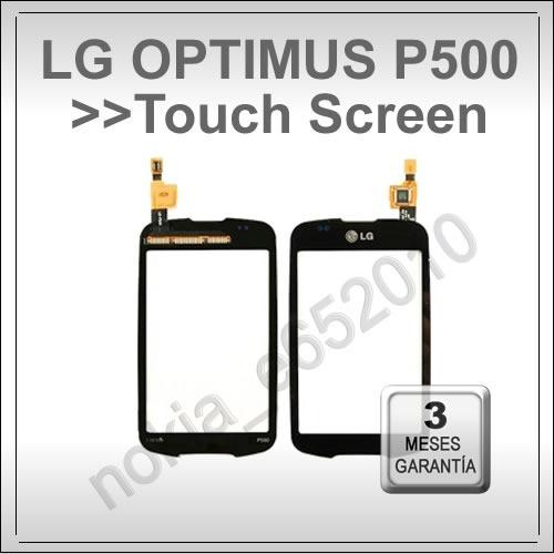 touch lg p500 optimus one, pantalla táctil lg p500 original