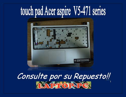 touch pad acer aspire v5 -471 seies