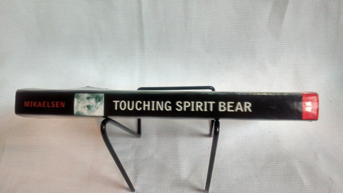 touching spirit bear. ben mikaelsen ed scholastic en inglés