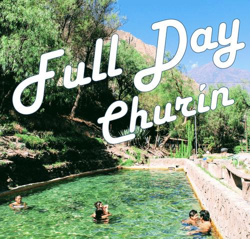 tour a churin  . ful day en baños termales  para grupos