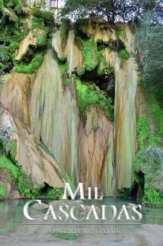 tour viaje cañonismo de aventura en mil cascadas