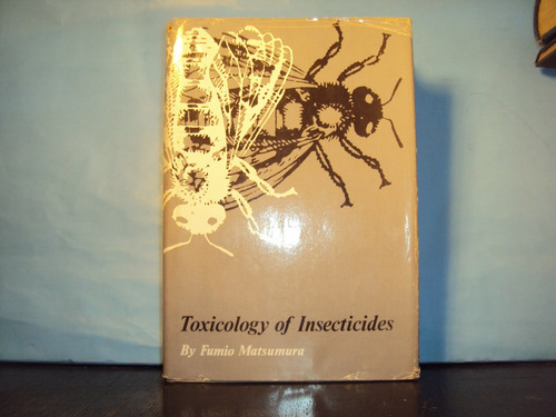 toxicology of insecticides fumio matsumura