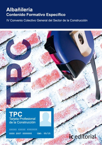 tpc - albañilería. contenido formativo específico(libro cons