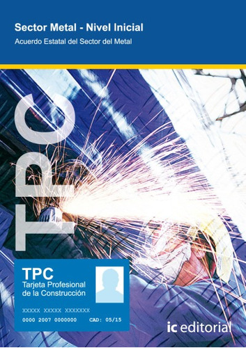tpc sector metal : nivel inicial : acuerdo estatal del secto