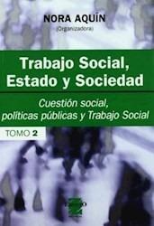 trabajo social 2 estado y sociedad 2 nora aquin (es)