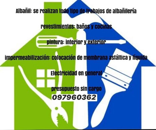 trabajos de albañileria , albañil, revestimientos,pinturas,