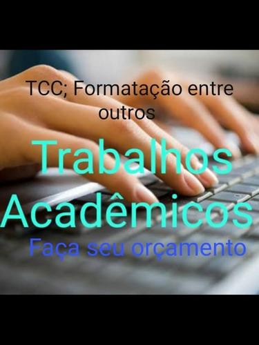 trabalhos acadêmicos ; formação , orientações entre outros