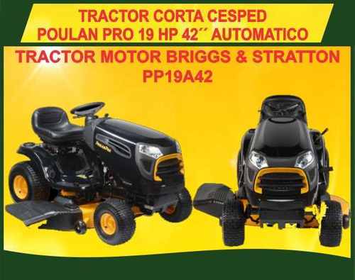 tractor corta cesped poulan pro motor b&s 19.5hp 46 ultimos