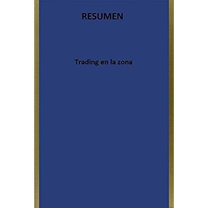 trading en la zona resumen spanish edition envio gratis