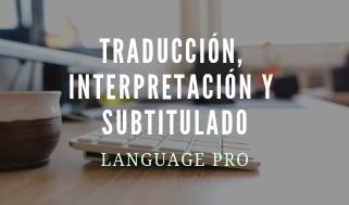 traducción, interpretación y subtitulado