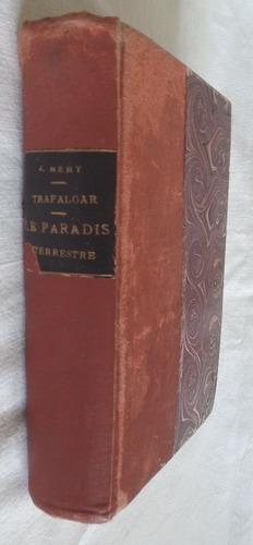 trafalgar + le paradis terrestre - joseph mery 1869 francés