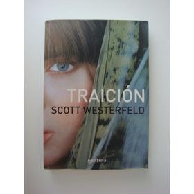 Traición - Scott Westerfeld - Livro Em Espanhol