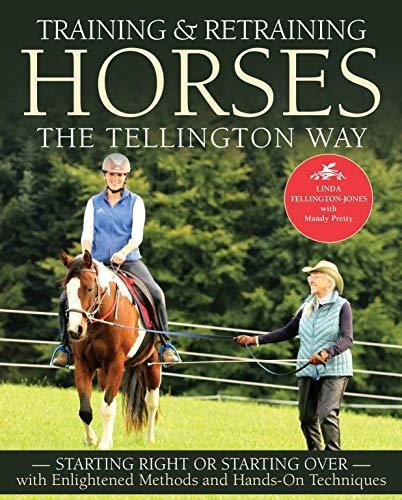 training & retraining horses the tellington way : linda