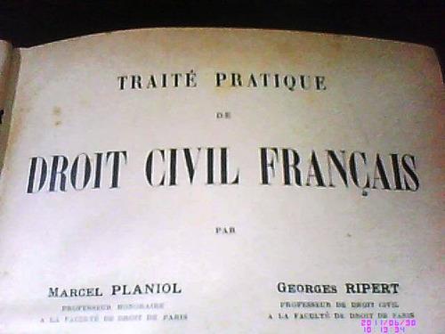 traité pratique droit civil fançais planiol marcel, riper g.