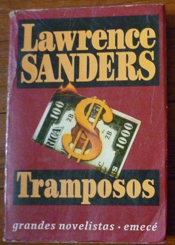 tramposos , novela de  lawrence sanders {ed.emece 1993}