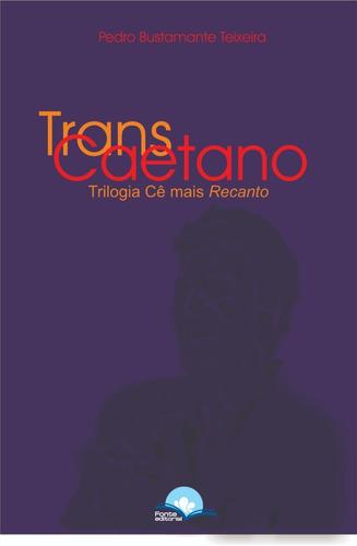 transcaetano