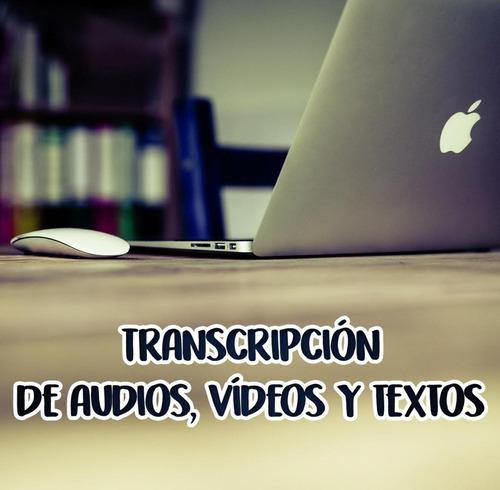 transcripciones de audio, clases, informes medicos, foros