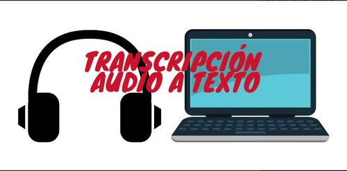 transcripciones desgrabaciones audio a texto - entrevistas