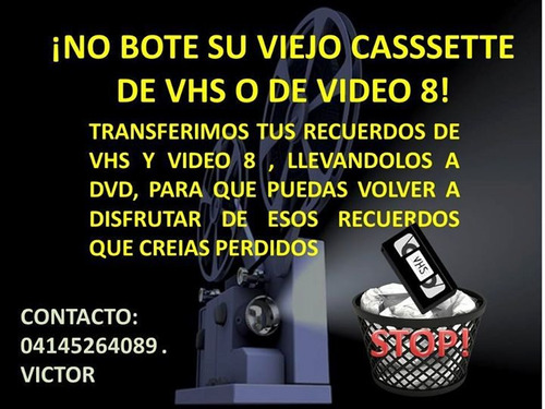 transferencia de videos , de vhs y video 8 a digital
