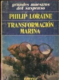 transformacion marina loraine p.novela suspenso policial