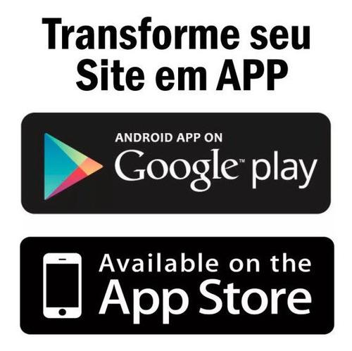 transforme seu site em aplicativo para android hoje mesmo !!