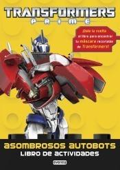 transformers prime: asombrosos autobots. libro de actividade