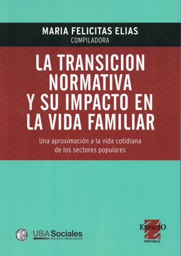 transición normativa y su impacto en la vida familiar (es)